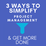 3 Ways to Simplify Project Management TaskReports Reviews Blog
